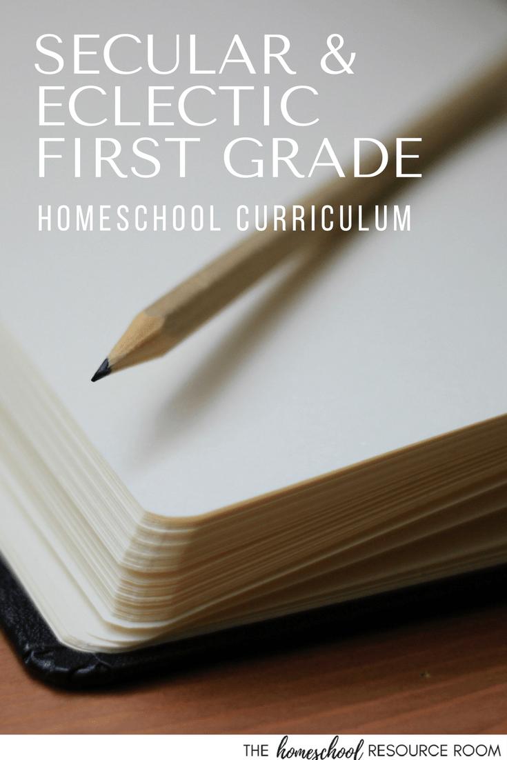 first grade homeschool curriculum for a secular, eclectic homeschool