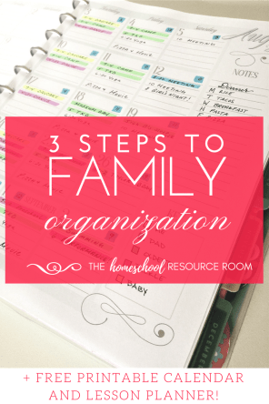 Family Organization Calendar - Free printable calendar and lesson planner + 3 steps to getting your family organized FAST!
