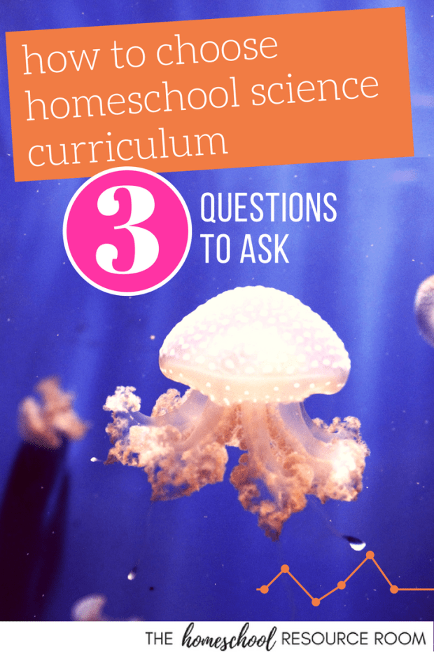 How to choose homeschool science curriculum. 3 Questions you NEED to answer before picking your program.