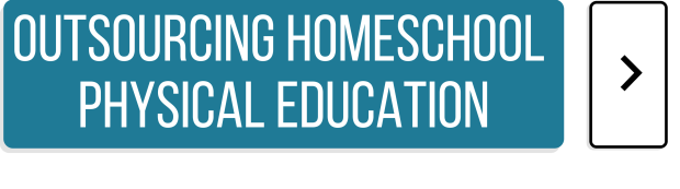 Homeschool PE - outsourcing