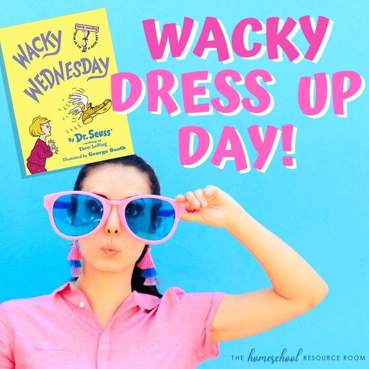 Dress up ideas for Wacky Wednesday