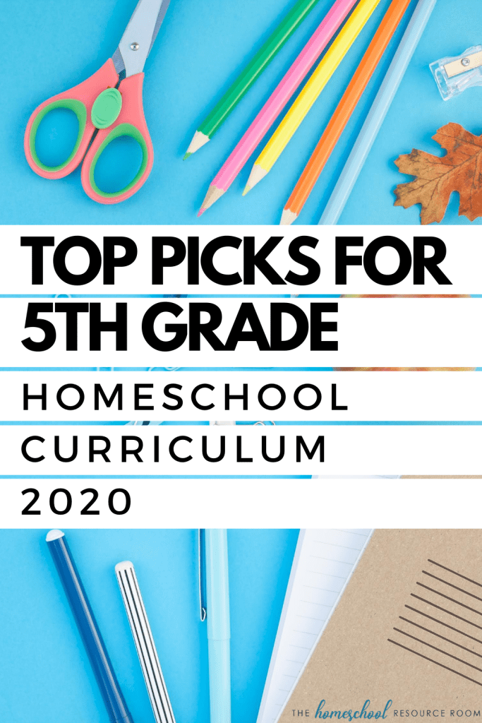 Top Picks for 5th Grade Homeschool Curriculum 2020. What we're using, why, and is it a good fit for YOUR family. #eclectichomeschooling #homeschooling #secularhomeschool