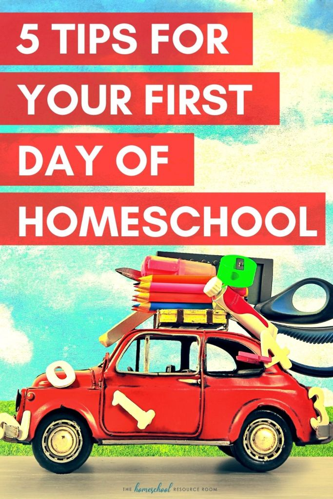 First Day of Homeschool - 5 tips for first day success! #homeschool #homeschooling #backtoschool