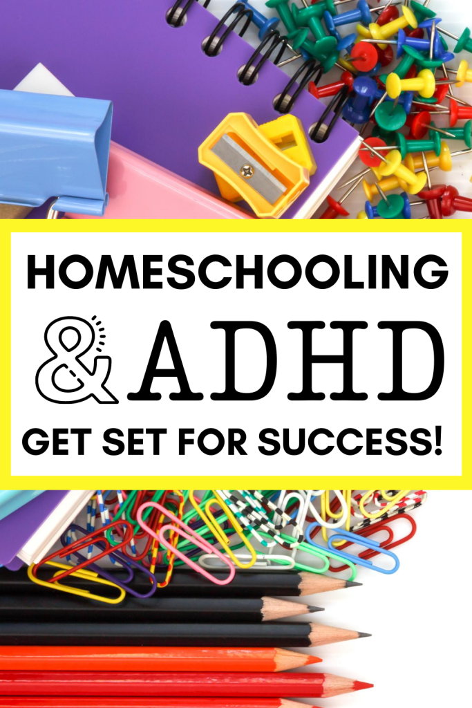 Do you have a child homeschooling with ADHD? Set yourself up for success with a few simple ideas that make homeschooling SO much easier for you and your child! #adhd #homeschooling #expertadvice #teachingadhd #education