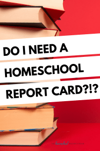 Do I really need a homeschool report card? Advice from Hillary a certified teacher & homeschool portfolio reviewer.