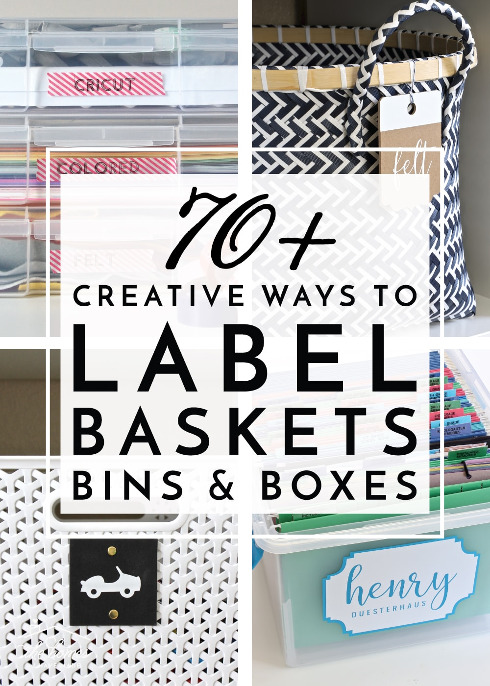 70 Creative Ways To Label Baskets More The Homes I Have Made