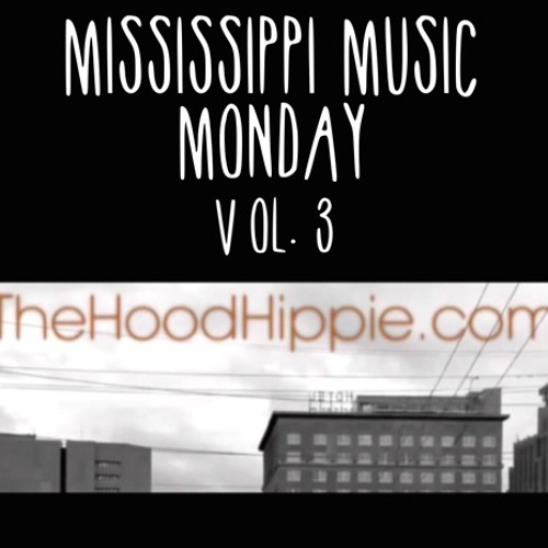 Mississippi Music Monday Vol. 3