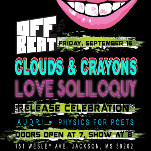 "Clouds and Crayons ""Love Soliloquy"" Album Release Show"