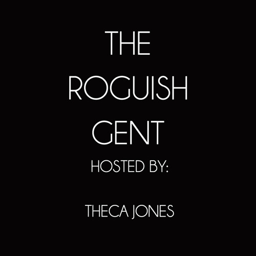 The Roguish Gent Podcast feat. Dolla Black
