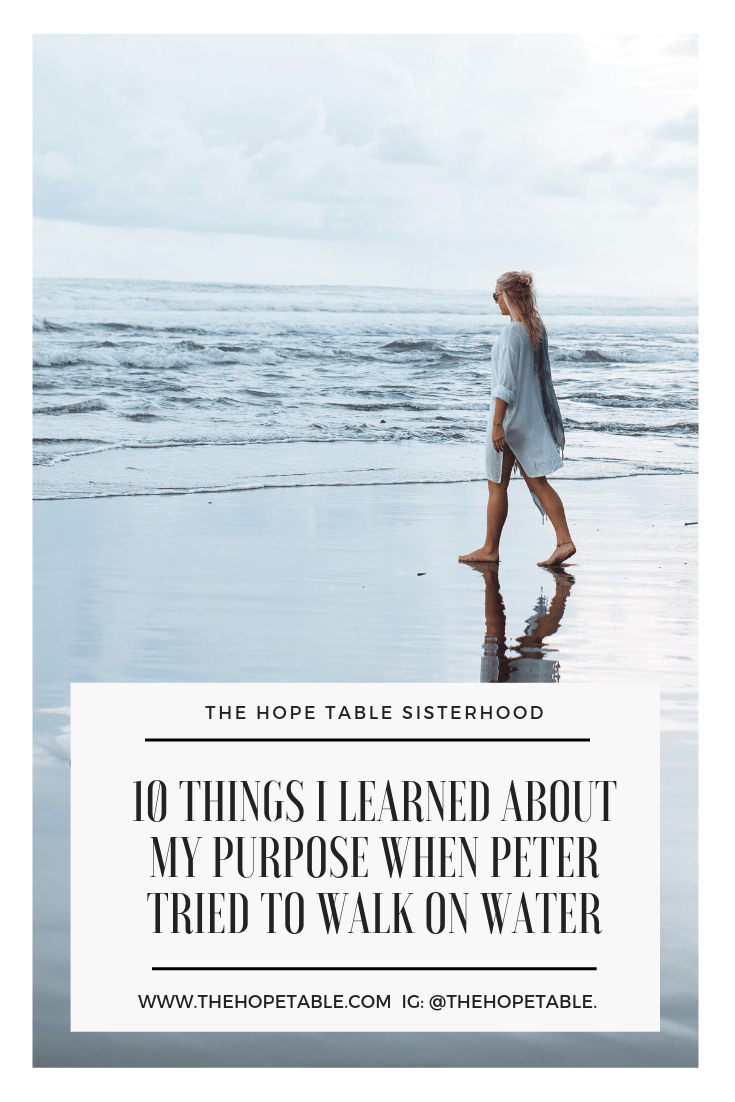 what I learned about my purpose when Peter walked on water