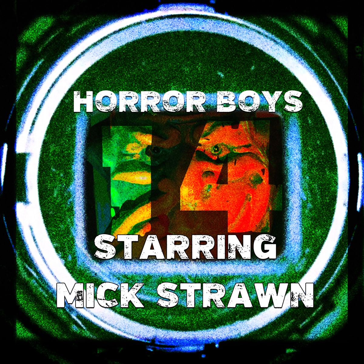 Horror Boys 14: Starring Mick Strawn