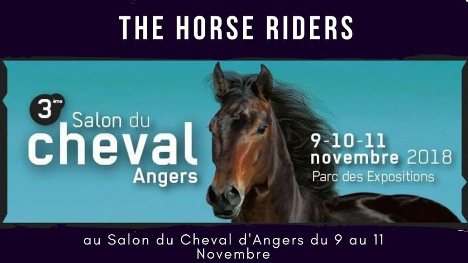 THE HORSE RIDERS au Salon du Cheval d'Angers