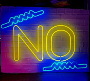 neon sign of the word no