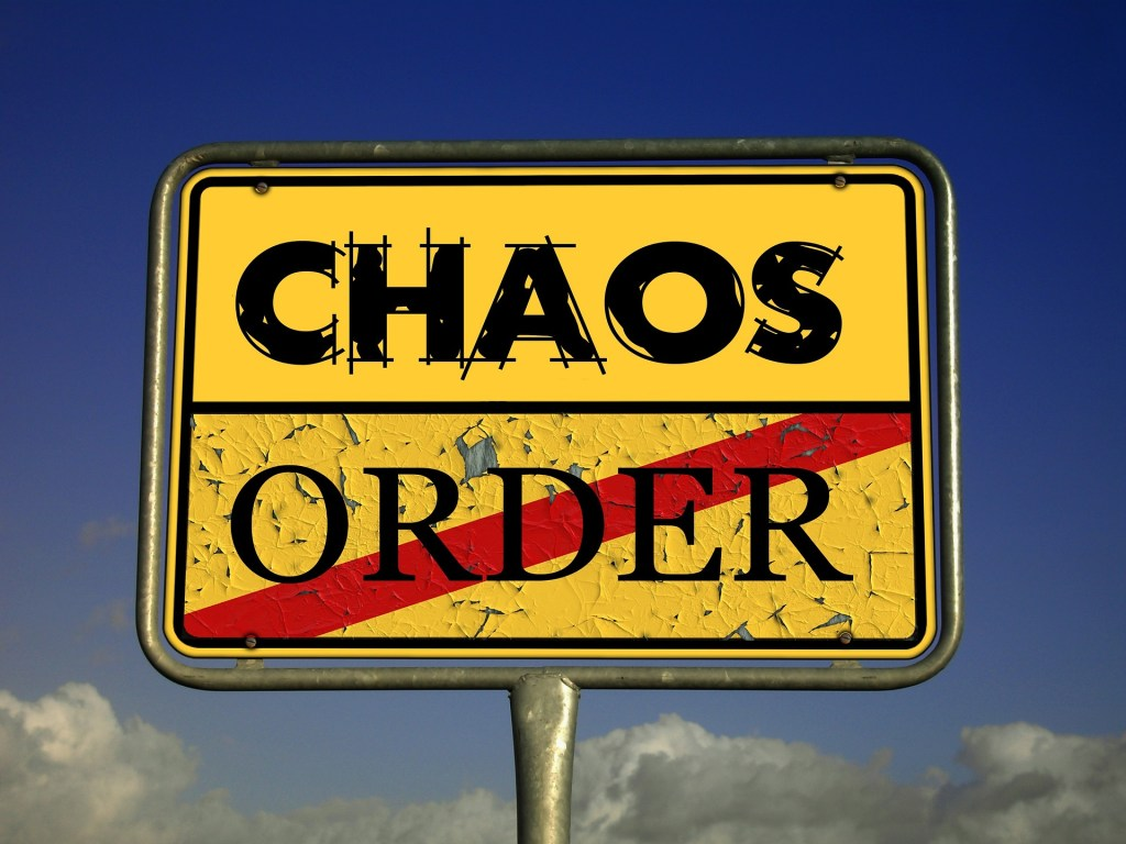 Quality of life, Order, Chaos