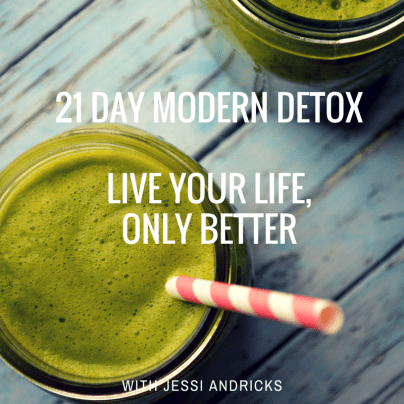 21 Day Modern DetoxLive your Life, Only