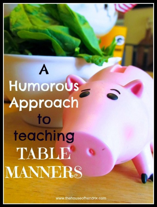 This is absolutely hilarious and would totally work in our home. Such a great way to bring JOY instead of nagging to the family meal. A humorous Approach to teaching Table Manners.  [the House of Hendrix]