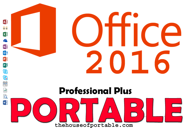 Microsoft Office 2016 Pro Plus Portable - The House of Portable