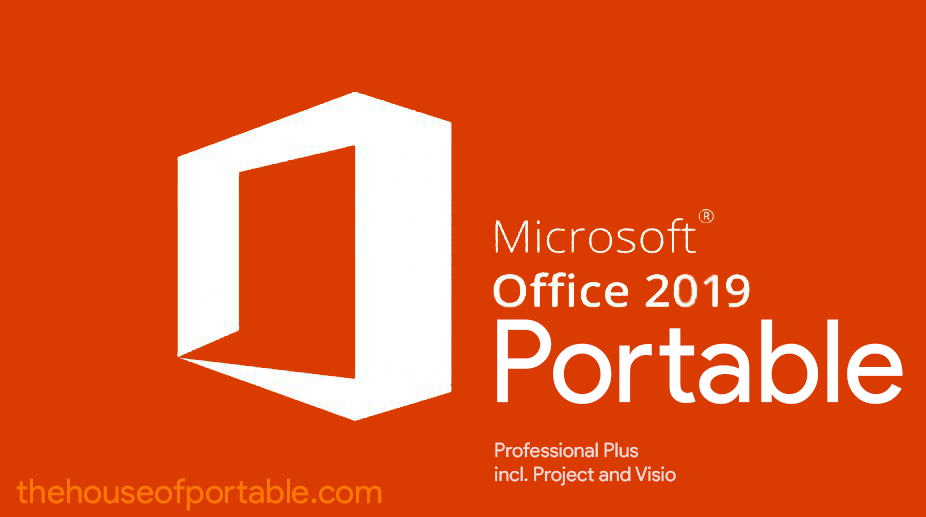 Microsoft Office 2019 Portable (ProPlus+Visio+Project) - The