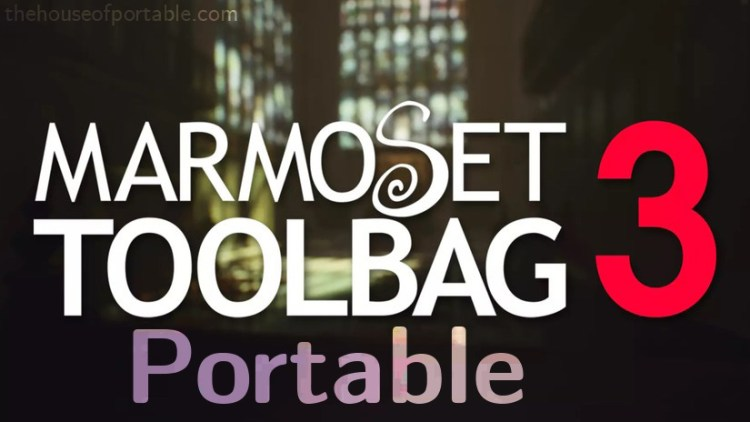 marmoset toolbag 3 portable