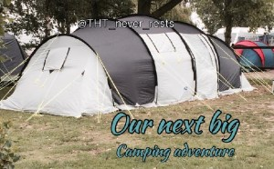 our next big camping adventure