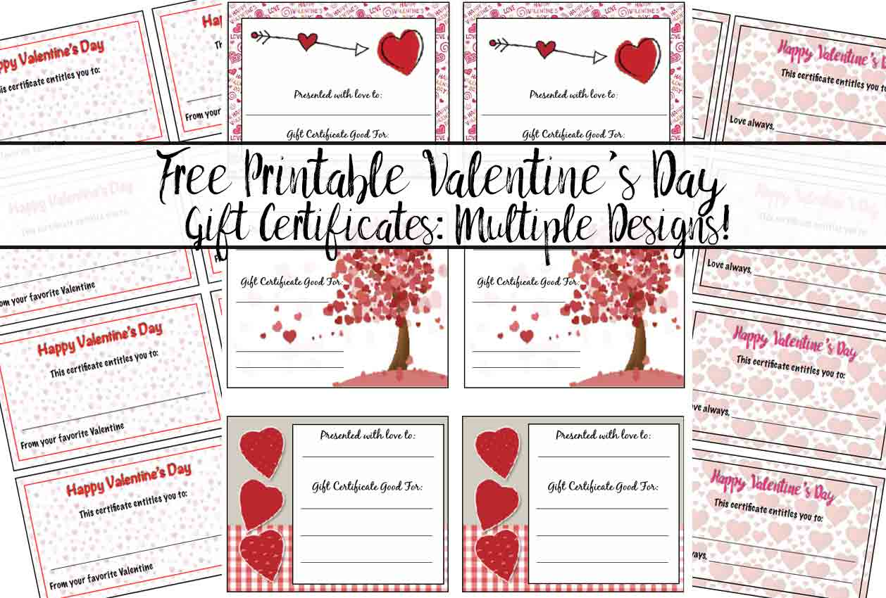 Free Printable Valentine's Day Gift Certificates: 5 Designs, Multiple Sizes. The perfect, personalized gift for your Valentine.