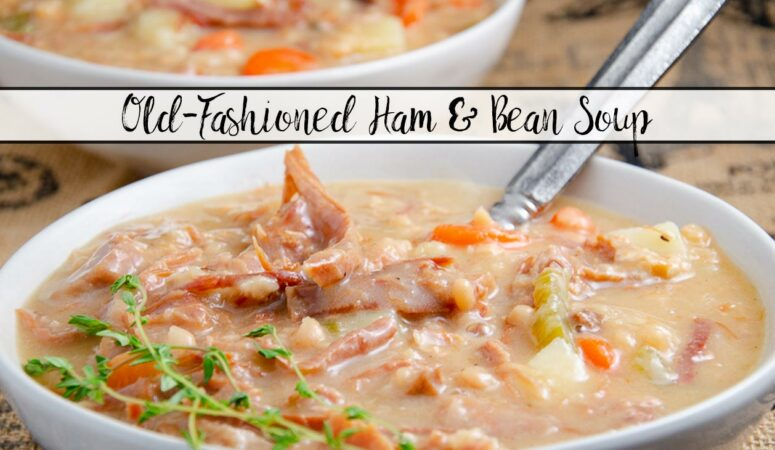 Old-Fashioned Ham and Bean Soup