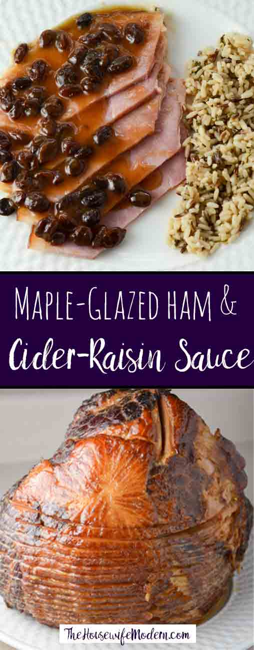 Maple-Glazed Ham with Cider-Raisin Sauce. Delicious, moist ham smothered with cider-raisin sauce made from pan juices.
