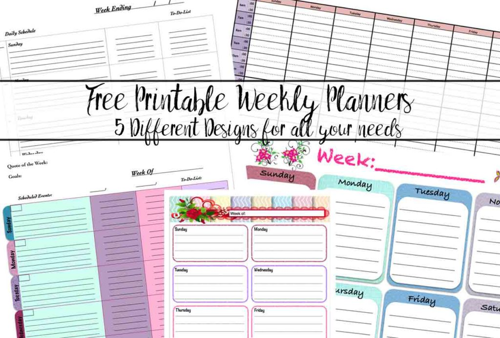 Featured image for free printable weekly planners. Preview of 5 planners with text overlay.