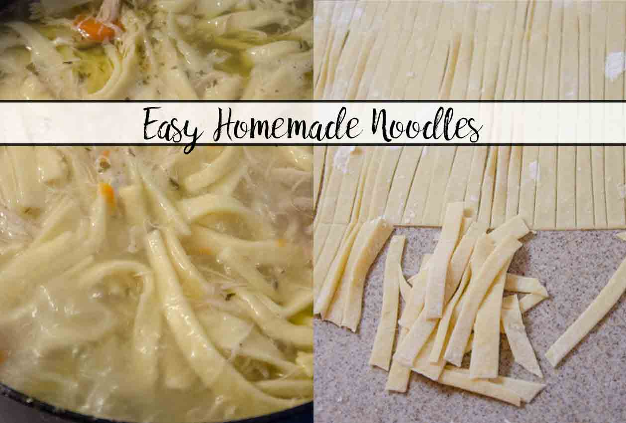 Easy Homemade Noodles