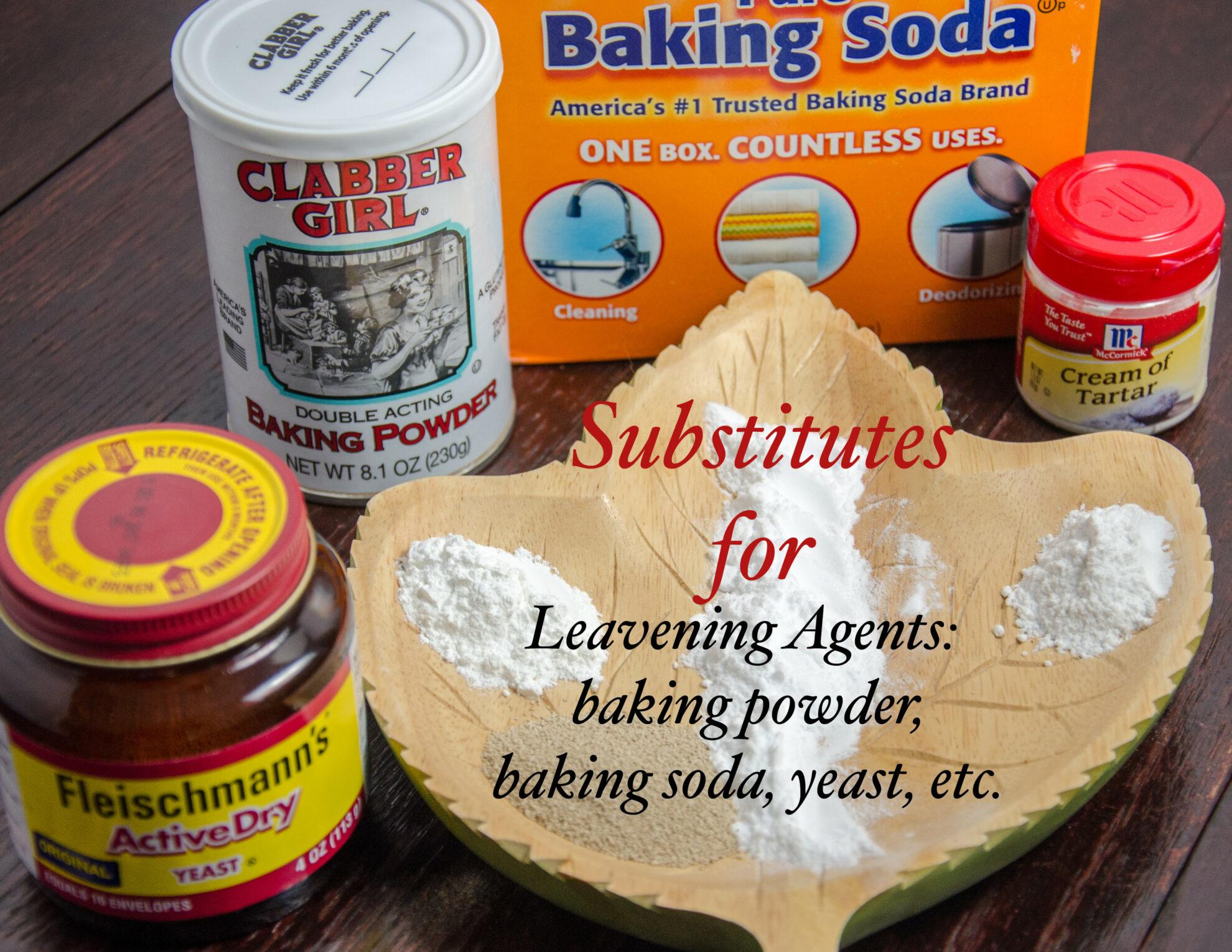 Substitutes for Leavening Agents: Baking Powder, Baking Soda, Yeast, etc.