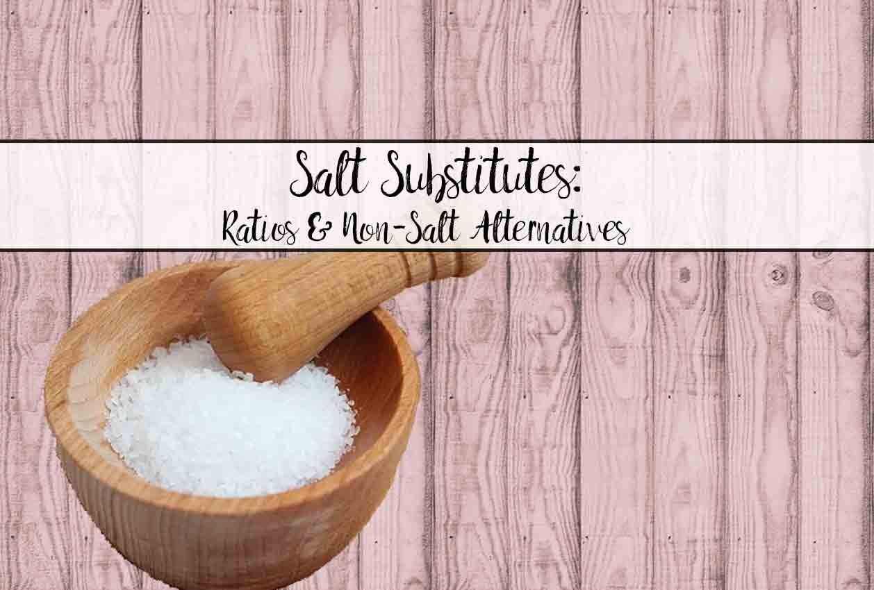 Everything about salt substitutes. Conversion ratios for types of salts, low- and no-sodium alternatives, potassium chloride free options, and non-salt flavor ideas.