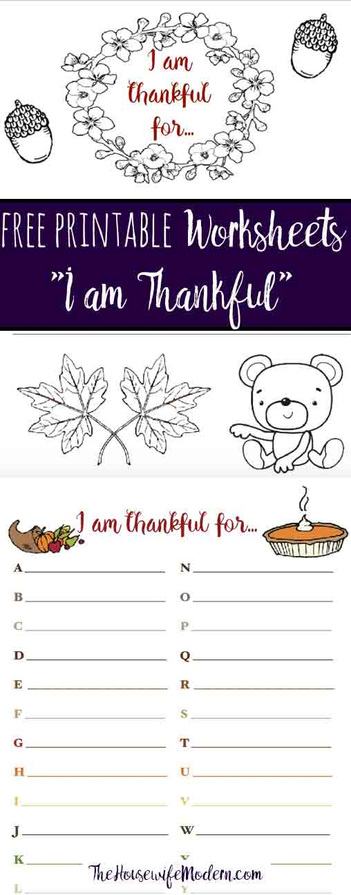 FREE Thanksgiving Printables: Thankful For worksheets. Fun for kids (one is for coloring!. Or go around the table and have guests each list something.