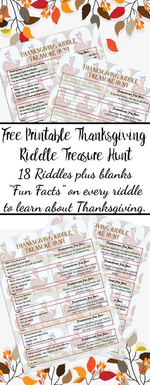 "FREE Printable Thanksgiving Riddle Treasure Hunt: 18 mix-and-match clues plus blanks to make your own! Includes ""fun facts"" on every riddle to learn about Thanksgiving."