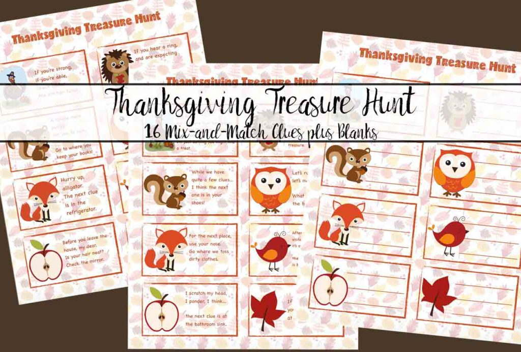 FREE Printable Thanksgiving Treasure Hunt: 16 Mix-and-Match Clues plus blanks to make your own! Great for younger children, easy fun.
