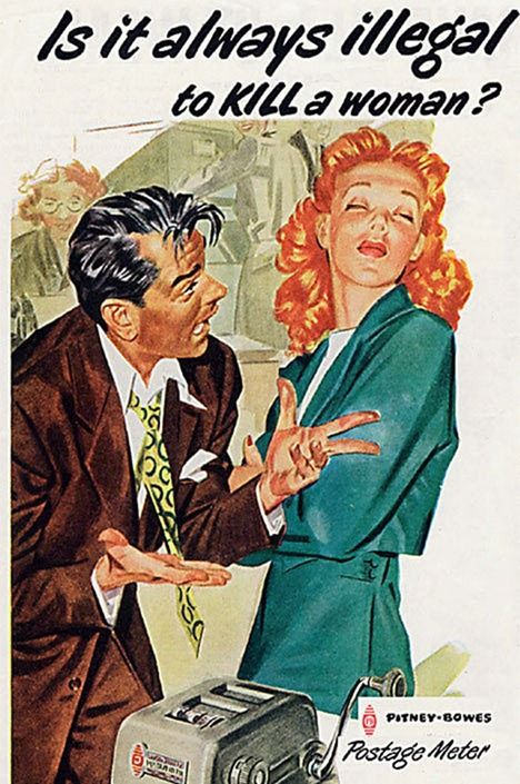 Sexist Vintage Ad: Pitney-Bowes- Is it always illegal to kill a woman?