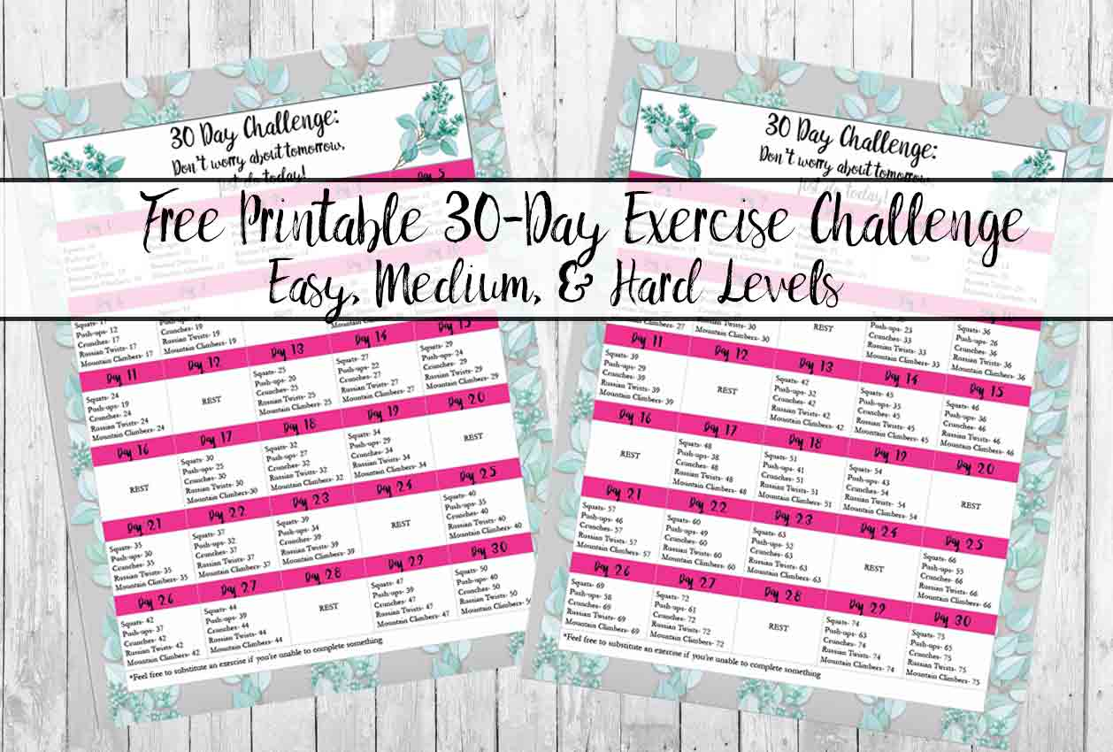 Free printable 30-day exercise challenge. 3 levels available: easy, medium, and hard. Something for every fitness level!