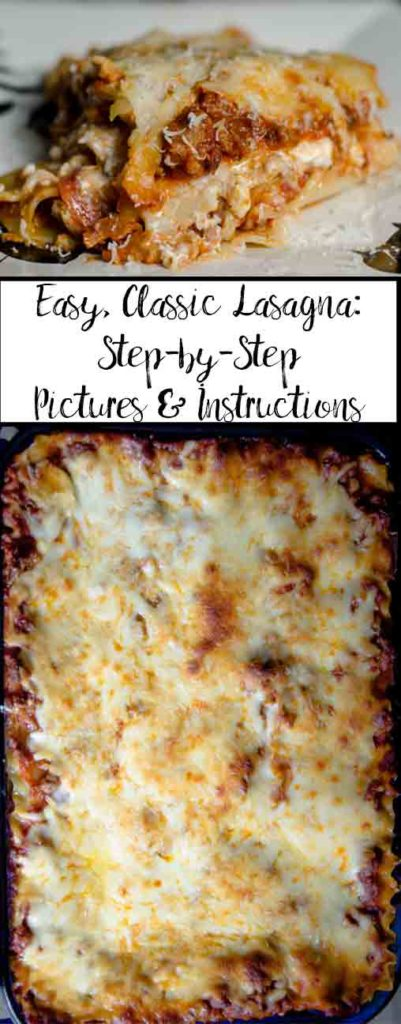 Easy Classic Lasagna Step By Step Pictures Instructions