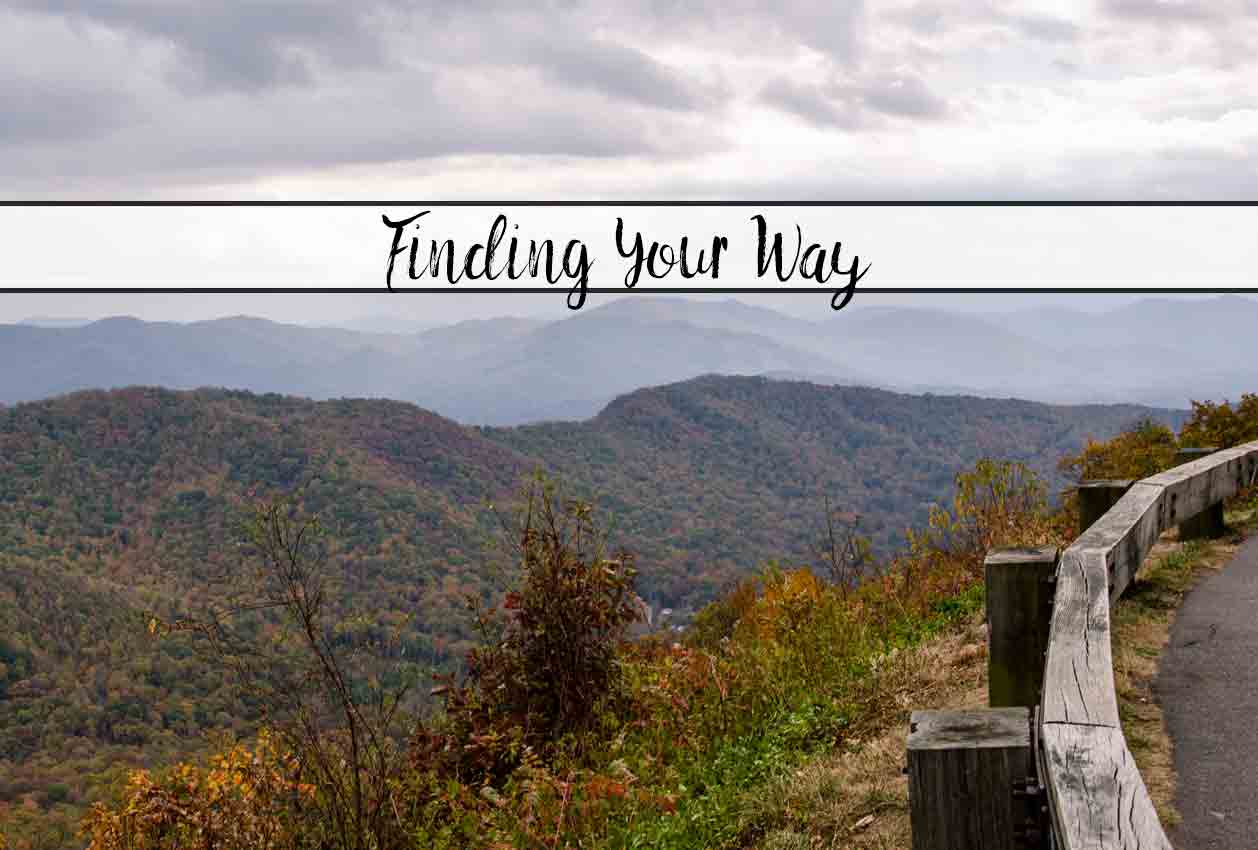 Finding Your Way: Guide for Focusing on the Important Things