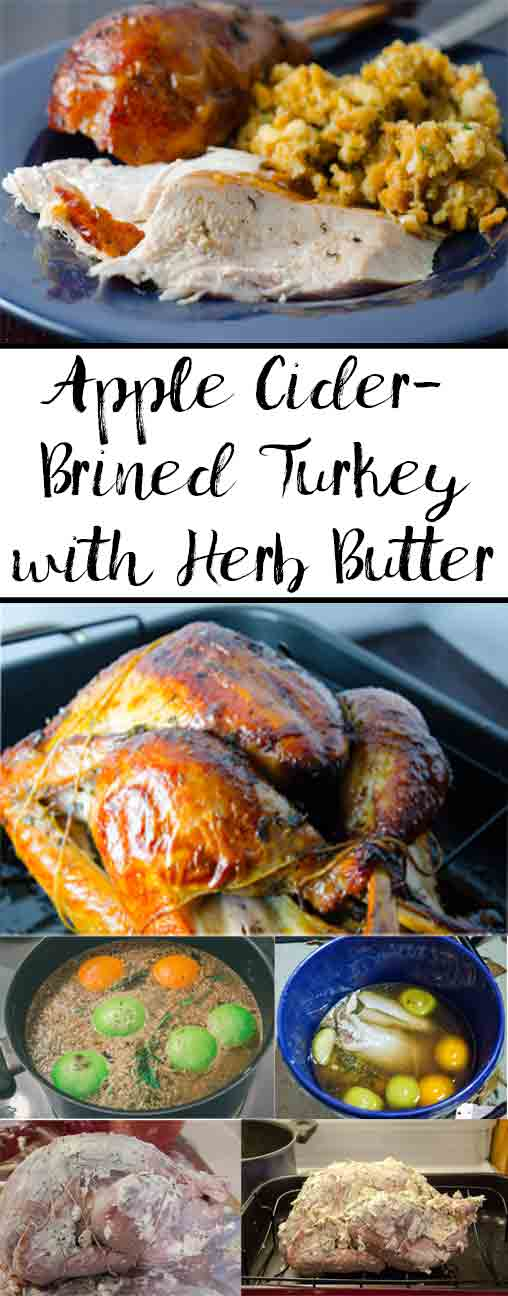 Apple Cider-Brined Turkey with Herb Butter: the moistest, most flavorful turkey you'll ever eat. Step-by-step pictures, instructions on how to truss a turkey.