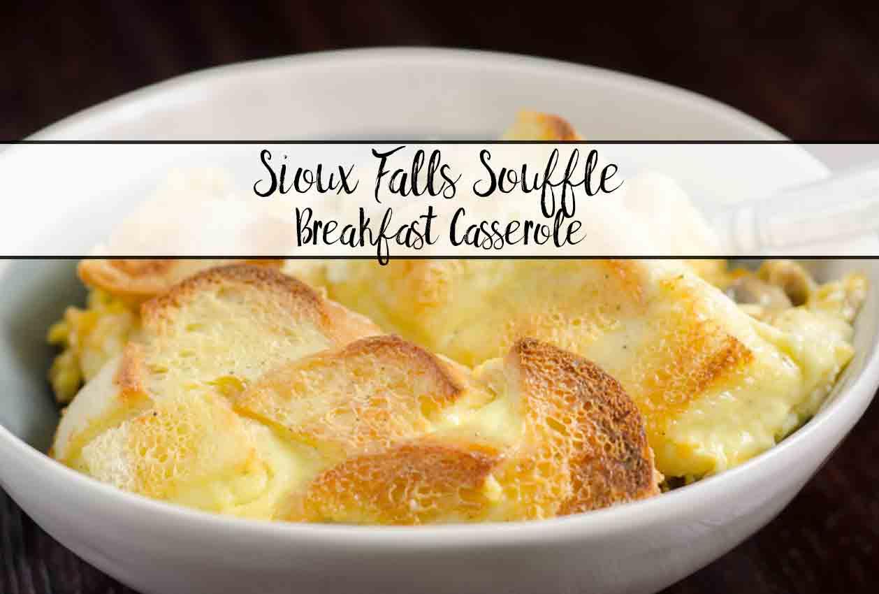 Overnight Breakfast Casserole: Sioux Falls Soufflé