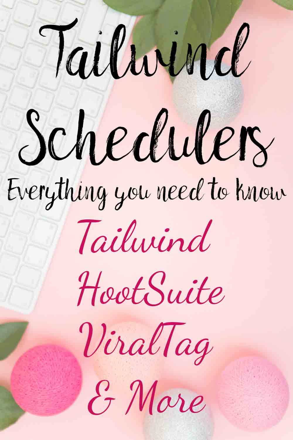 Pinterest Scheduling Tools: A Comprehensive Guide. Pros, cons, prices, everything you need to know. Tailwind, Hootsuite, ViralTag, Buffer, & more! #blog #blogging #Tailwind #pinterestscheduling #pinterest #hootsuite #viraltag
