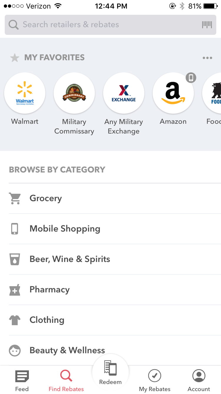 """In the app, click on """"Find Rebates"""" on the bottom menu. If you have favorites set, they'll be on the top. Or click on category, such as 'grocery.'"""