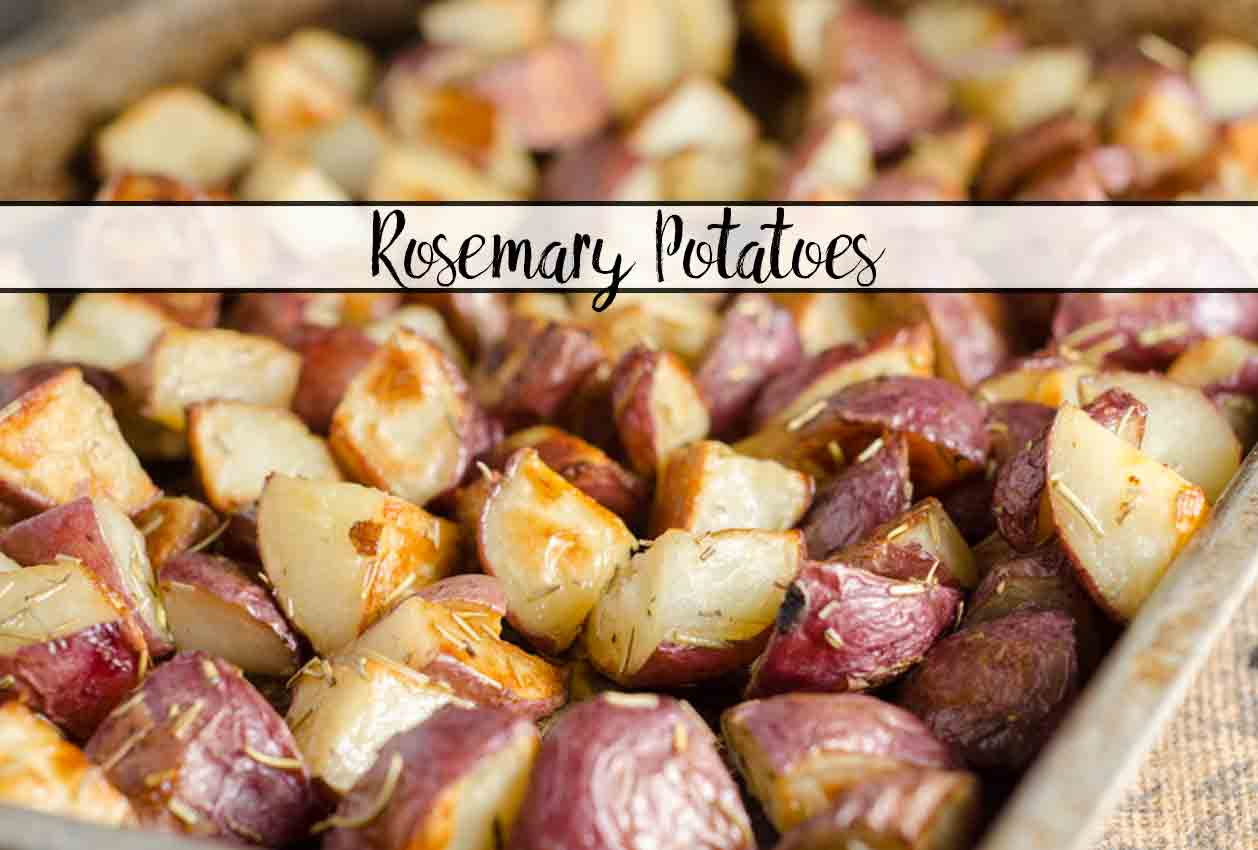 Easy Roasted Potatoes with Rosemary