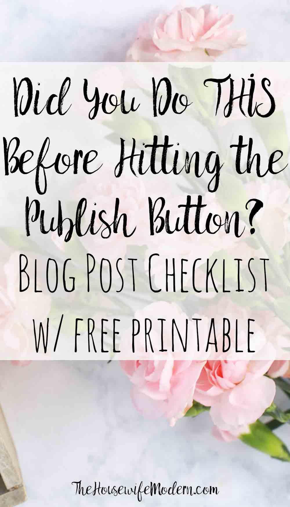 Blog Post Checklist: What Every Blog Post Should Have. Detailed checklist of exactly what to check before you publish any blog post. Plus free printable blog post checklist.