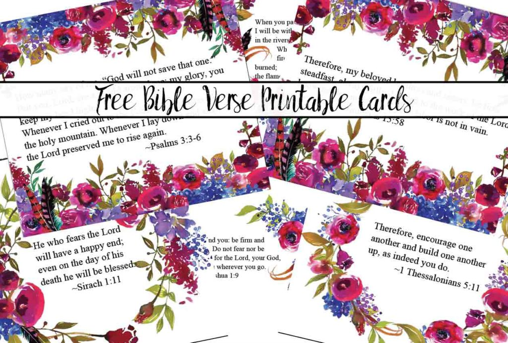 Free Printable Bible Verse Cards for When You Need Encouragement. 6 free printable scripture memory cards with beautiful flowers and scripture.