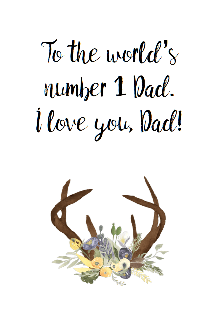 Free printable Father's Day card. Deer in wood scene. Inside says #1 Dad.