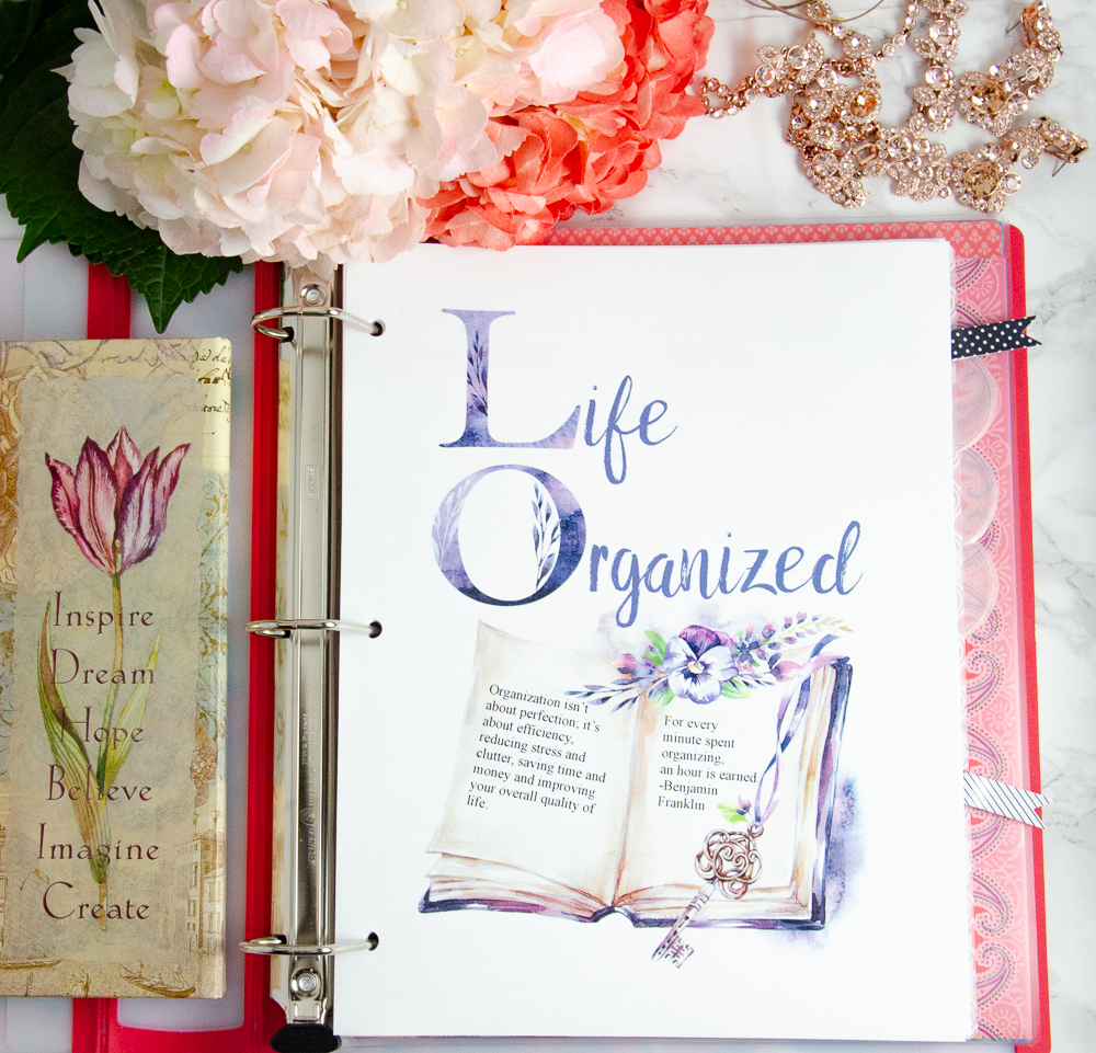 Life Organized Binder. 100 plus pages and step-by-step instructions. Take control and stop the chaos.