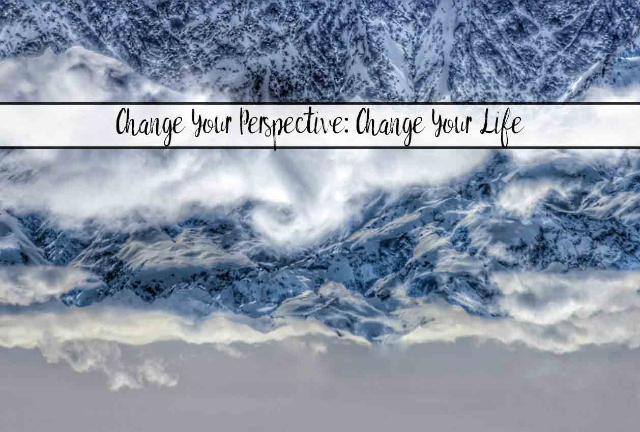 Change Your Perspective, Change Your Life. 11 ways your can change your perspective, along with concrete action steps you can take. Free printables included!