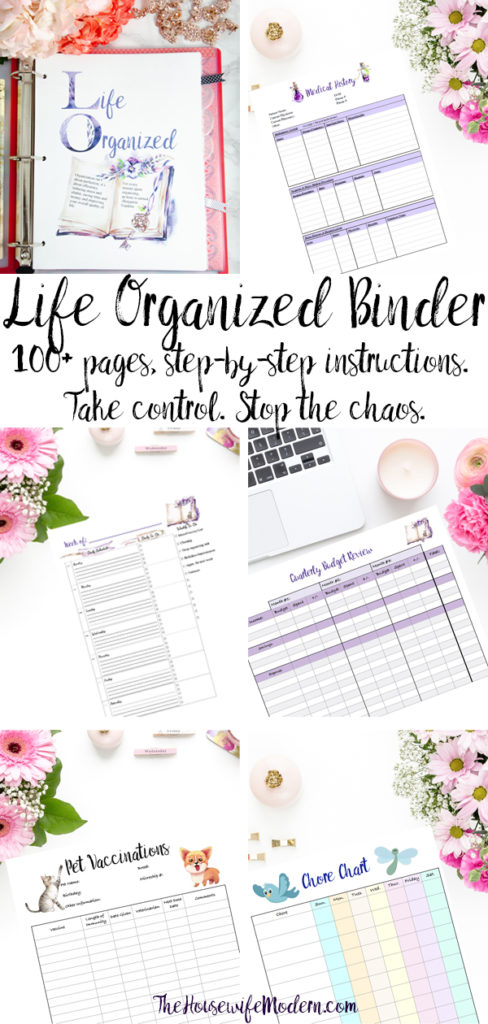 Life Organized Binder. 100 plus pages and step-by-step instructions. Take control and stop the chaos. #organize #planner #binder #lifeorganized