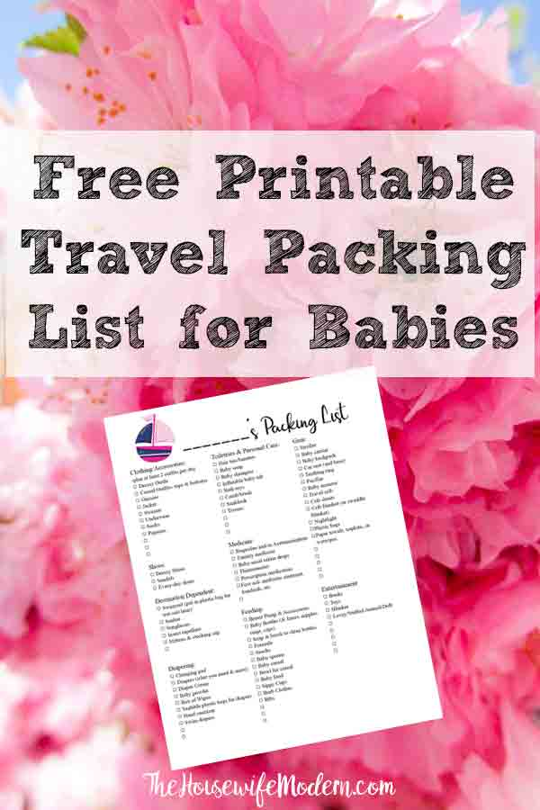 Free Printable Travel Packing List for Babies. A free printable checklist of the all the essentials you need for traveling with a baby. #travel #packlist #packinglist #traveling #baby